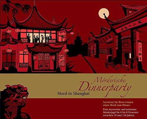 Mörderische Dinnerparty, Mord in Shanghai