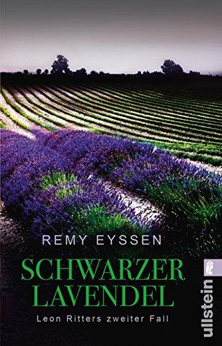 Schwarzer Lavendel: Leon Ritters zweiter Fall