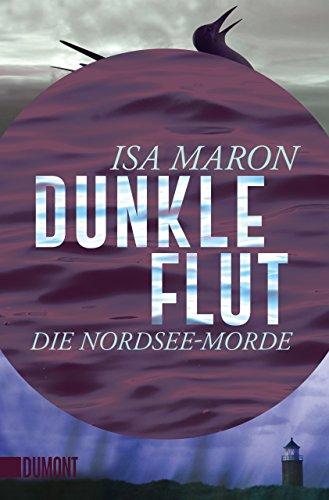 Dunkle Flut: Die Nordsee-Morde (1)