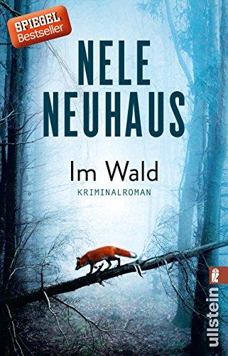 Im Wald: Kriminalroman (Bodenstein-Kirchhoff-Krimi, Band 8)