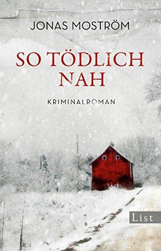 So tödlich nah: Kriminalroman (Ein Nathalie-Svensson-Krimi)