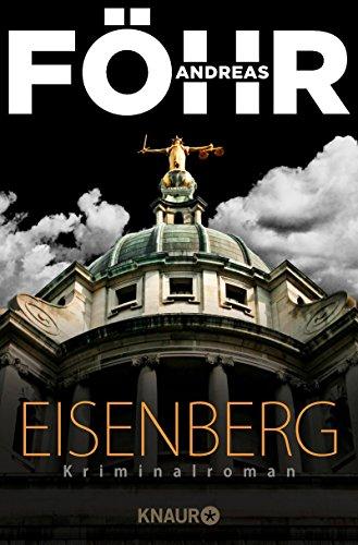 Eisenberg: Kriminalroman (Die Rachel-Eisenberg-Serie)