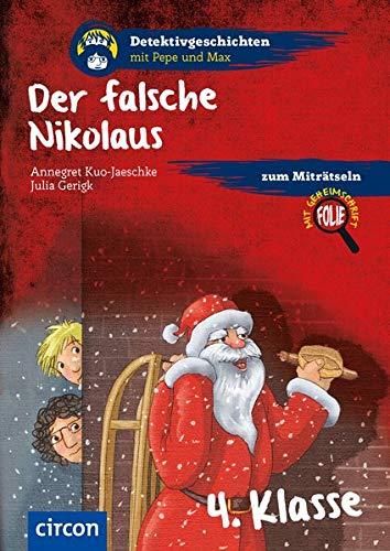 Der falsche Nikolaus: 4. Klasse (Detektivgeschichten)