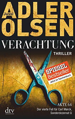 Verachtung: Thriller (Carl Mørck) von Jussi Adler-Olsen