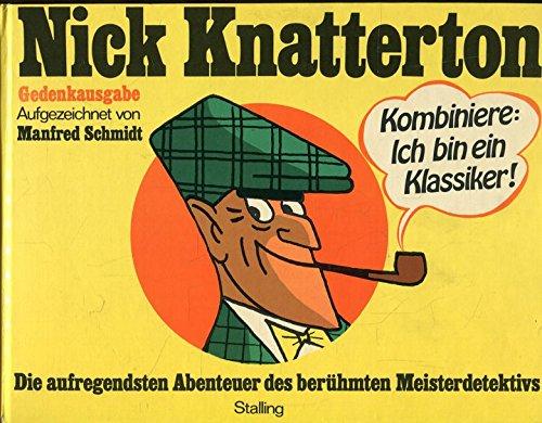 Nick Knatterton. Die aufregendsten Abenteuer des berühmten Meisterdetektivs