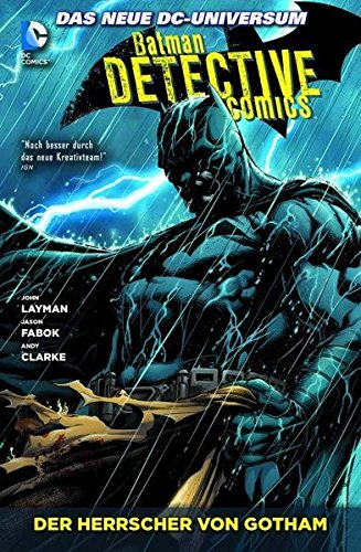 Batman - Detective Comics: Bd. 3: Der Herrscher von Gotham