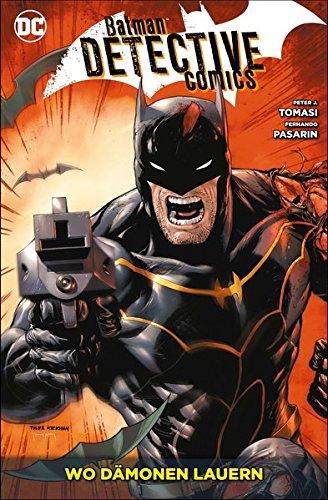 Batman - Detective Comics: Bd. 9: Wo Dämonen lauern