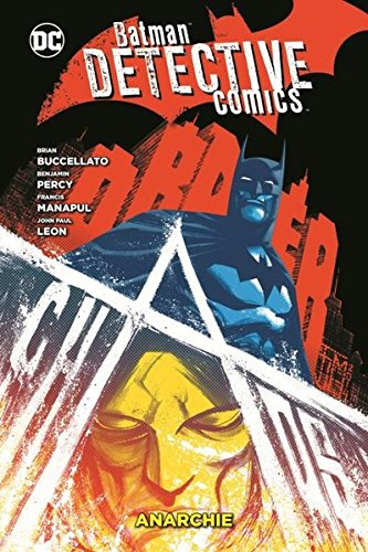 Batman – Detective Comics: Bd. 7: Anarchie